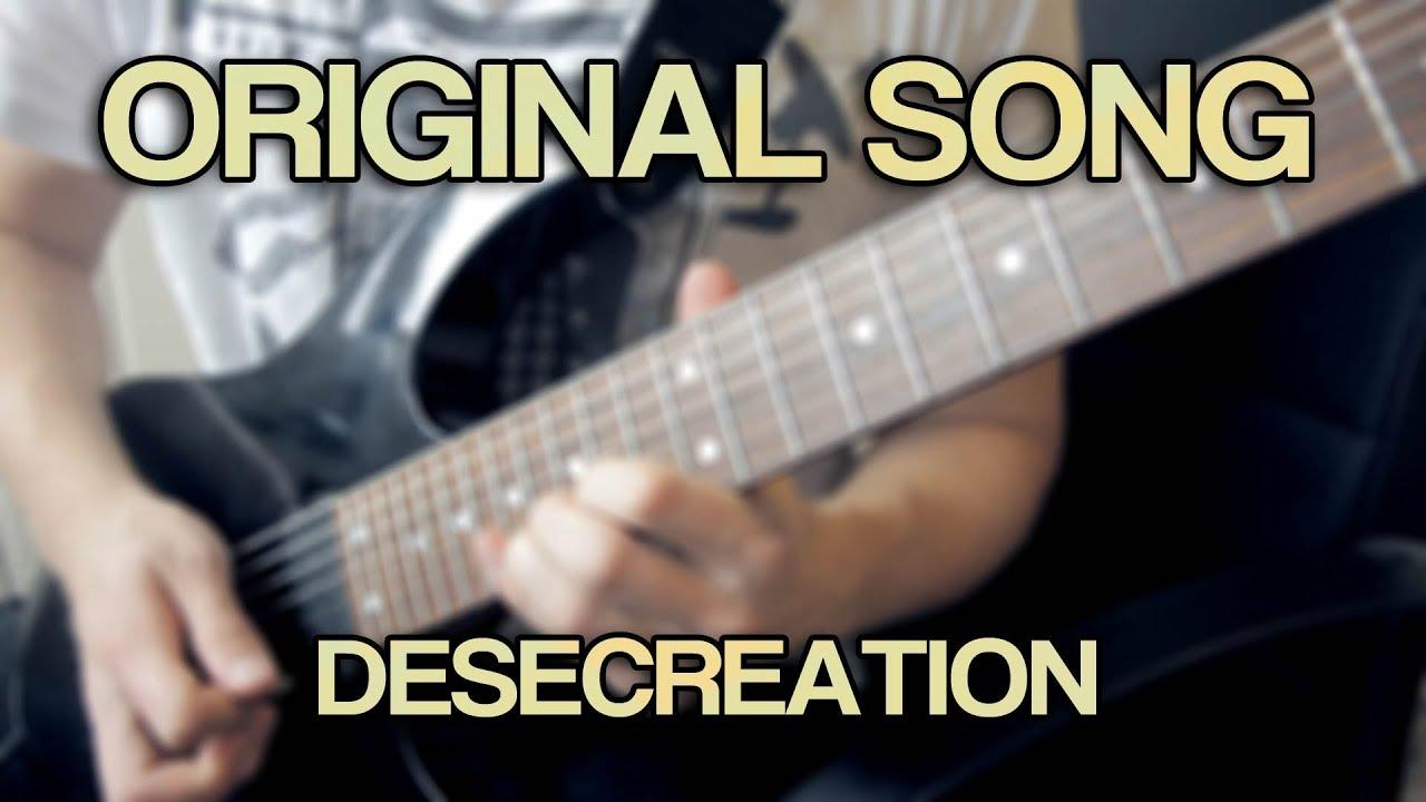 original song desecreation 7 string metal djent groove