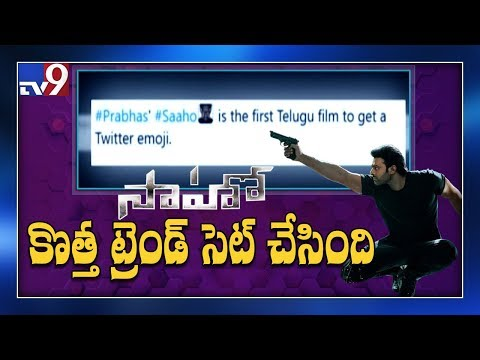 """Saaho"" becomes the first telugu film to get Twitter emoji - TV9"