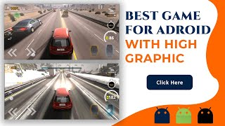 High Graphic Game for Android | Traffic Tour | apk file download free | Jorji Tech | 2021