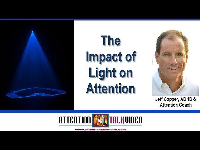 ADHD Insight: Managing Light