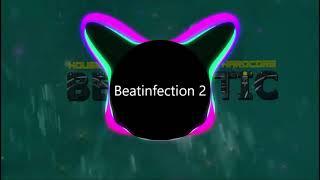 Beatinfection 2 (Hardstyle-Hardcore) - Music for Gaming/Musik zum Zocken