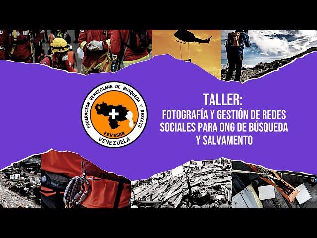 TALLER: Fotografía y Gestión de Redes Sociales para ONG de Búsqueda y Salvamento