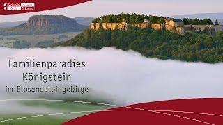 Familienparadies Königstein in der Sächsischen Schweiz