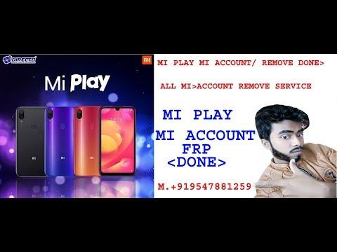 Mi Play Mi Account/FRP Remove