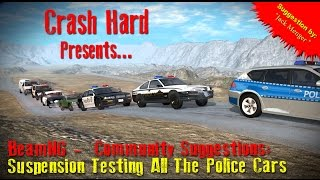 BeamNG - Community Suggestions: Suspension Testing All The Police Cars
