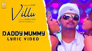 Daddy Mummy - Lyrical Video | Villu | Vijay | Nayanthara | Prabhu Deva | DSP | Ayngaran
