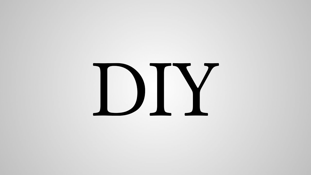 What Does Diy Stand For Youtube