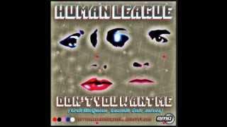 human league don t you want me erekmcqueen cozmik tale club mix