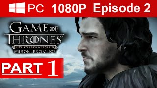 Game Of Thrones Episode 2 Gameplay Walkthrough Part 1 [1080p HD] - No Commentary