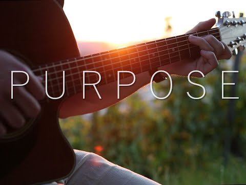 (Justin Bieber) Purpose - Fingerstyle Guitar Cover
