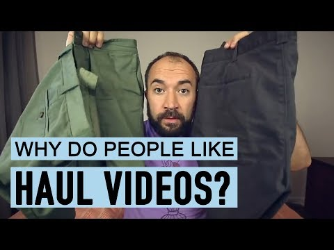 Why Do People Like Haul Videos?