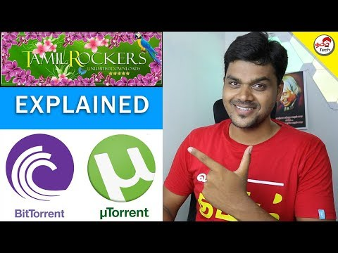 What Is Torrent ? How BitTorrent Works ? #TamilRockers | Tamil Tech Explained