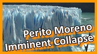 Argentina - Imminent collapse - Glaciar Perito Moreno