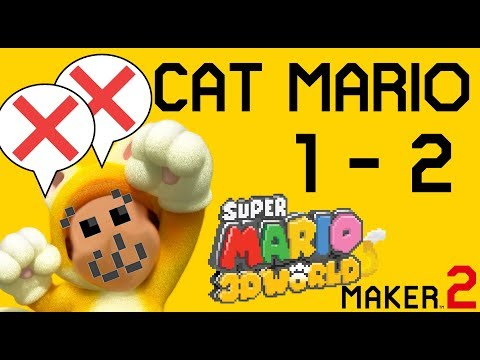 Cat Mario 1-2 [Now With 30% More Traps!] (3D World Style) - Super Mario Maker 2