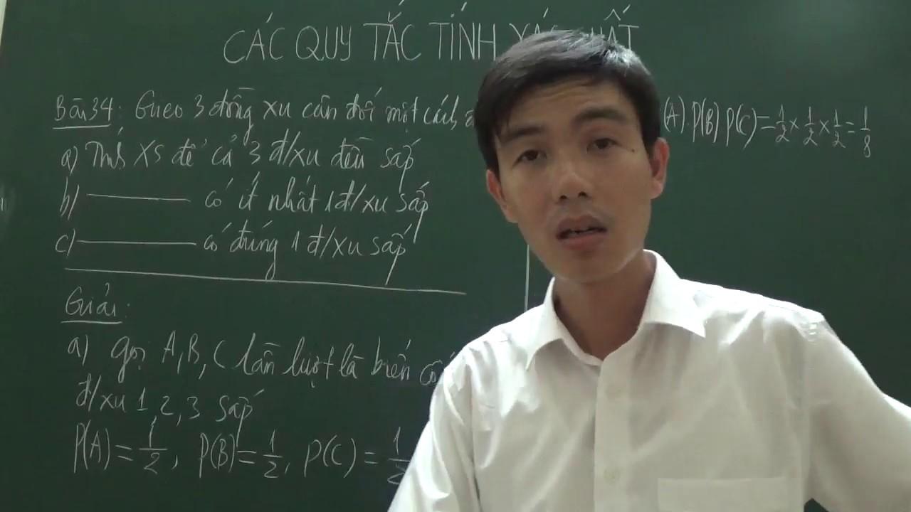 [Toán 11] – Tính xác suất để 3 đồng xu đều sấp (bài 34, Các quy tắc tính xác suất)