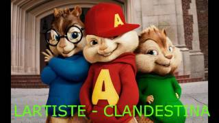 chipmunks lartiste clandestina
