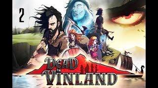 Dead In Vinland 2 - Episode 2