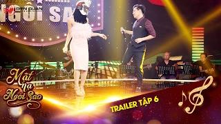 Mặt nạ ngôi sao | Trailer tập 6: Trường Giang cao hứng khoe giọng hát trên sân khấu cùng gái đẹp.