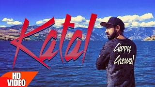Katal (Full Song) | Gippy Grewal | Latest Punjabi Song 2017 | Speed Records