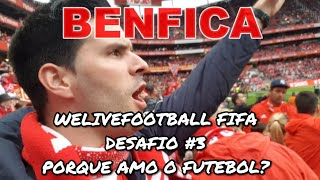 #3 Desafio FIFA WELIVEFOOTBALL Porque Amo o Futebol?