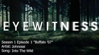 Eyewitness | Into The Wild - Johnossi