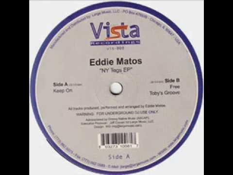 Eddie Matos  -  Toby's Groove