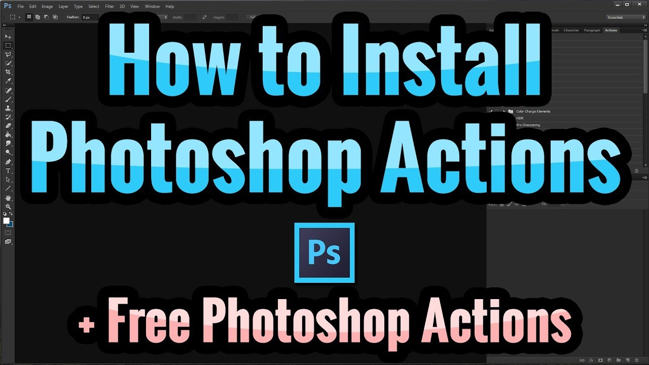 How to Install Photoshop Actions for CC, CS, & Elements