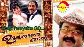 Parayathe (M) - Udayananu Tharam
