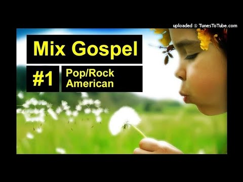 Mix Gospel #1 - Pop/Rock American