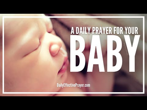 Prayer For Baby | Powerful Prayers For A Baby