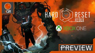 Hard Reset Redux - Xbox One Gameplay