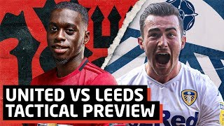 A Real Test   Manchester United vs Leeds United Tactical Preview