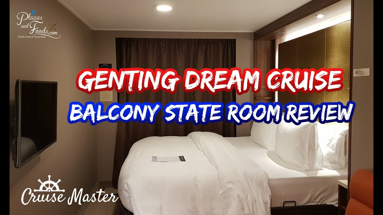 Rooms Review: Genting Dream Cruise Balcony State Room Review