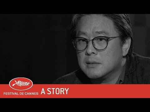 PARK CHAN WOOK   A Story  EV  Cannes 2017