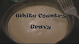 White Country Gravy - Cooking With The Browns - Episode 4