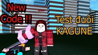 Roblox-Ro-KAGUNE and new tail Code new Ghoul!!