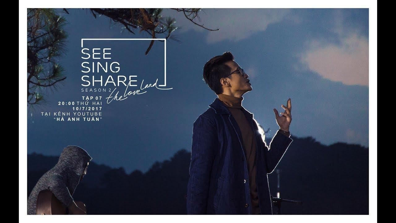 🎧🎼[SEE SING SHARE 2 - Tập 7] Thành Phố Sương || Hà Anh Tuấn tuyệt vời