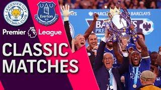 Leicester City V. Everton | Premier League Classic Match | 5/7/16 | Nbc Sports