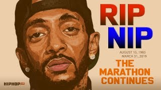 """Nipsey Hussle """"The Marathon Continues"""" - A Tribute To The Life & Legacy Of Nipsey Hussle"""