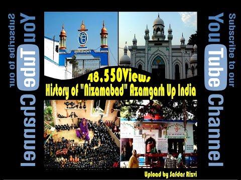 "History of ""Nizamabad"" Azamgarh Up India Pin-276206-( Safdar Rizvi )"