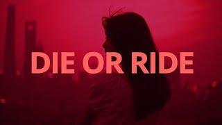Carsen - Die or Ride // Lyrics