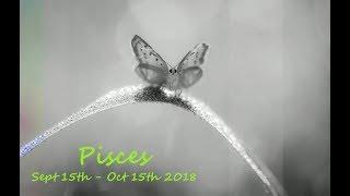PISCES Sept - Oct 2018