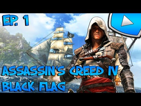 Assassin's Creed 4 : Black Flag : Le Naufrage | Episode 1 - Let's Play