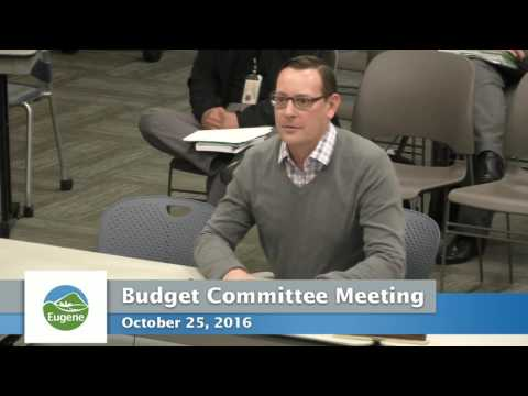 Eugene Budget Committee: October 25, 2016