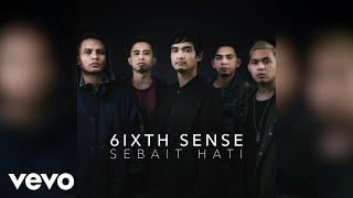 6ixth Sense - Sebait Hati (audio)