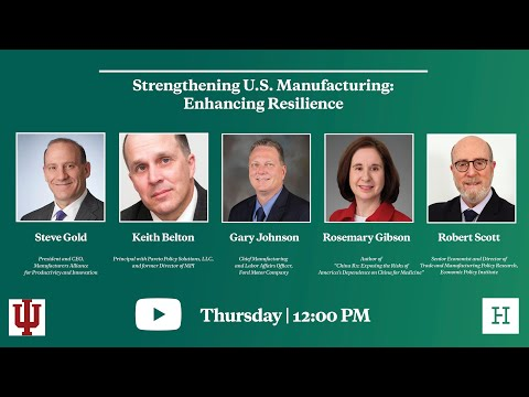 Strengthening U.S. Manufacturing: Enhancing Resilience