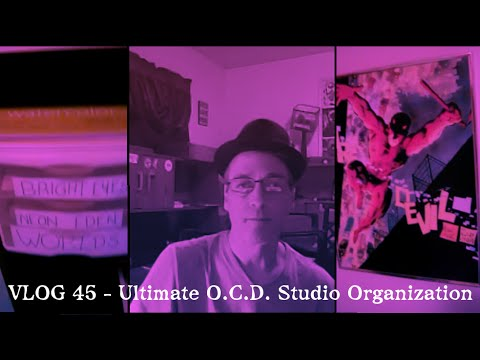 VLOG 45 - Ultimate O.C.D. Studio Organization