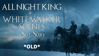 *OLD* All NIGHT KING and WHITE WALKER Scenes in Game of Thrones (S01-S08), Movie Compilation