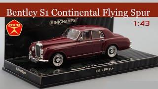 Bentley S1 Continental flying spur 1955 || Minichamps || Обзор масштабной модели 1:43
