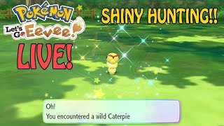 LIVE SHINY CATERPIE HUNTING In Pokemon Let's GO Eevee w/LuckyBunz